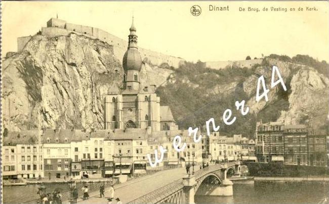 Dinant v. 1918  De Brug de Vesting en de Kerk -- siehe Foto !!  (32698)
