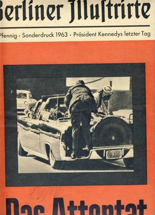 Berliner Illustrirte v. 1963 Das Attentat Präsident Kennedys  --  siehe Foto !!  (Buch)