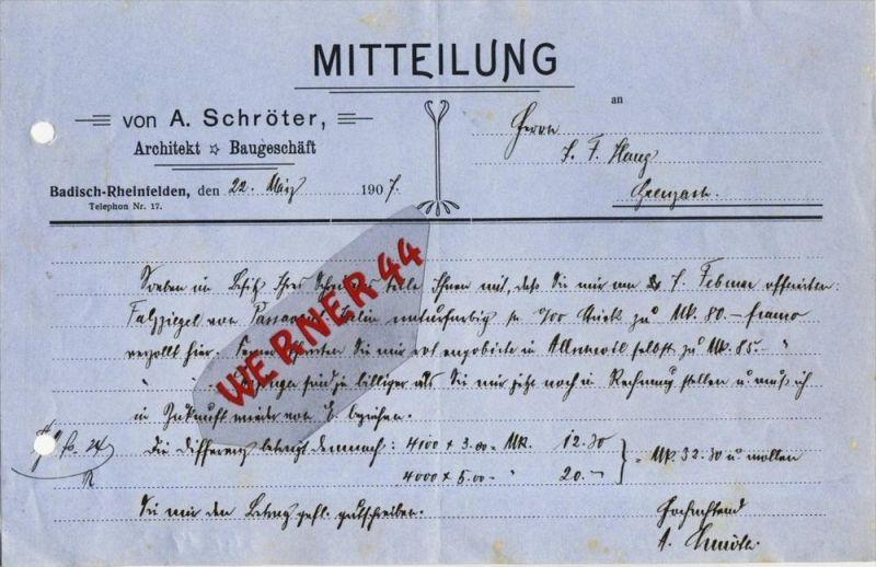 Badisch-Rheinfelden v. 1907  A. Schröter,Architekt & Baugeschäft --  siehe Foto !!   (104)
