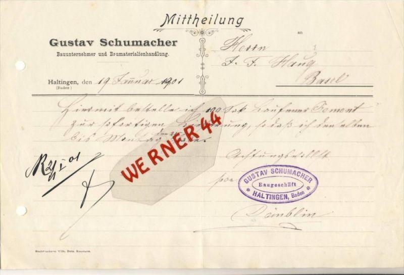 Haltingen / Baden v. 1901  Gustav Schumacher, Bauunternehmer --  siehe Foto !!   (105)