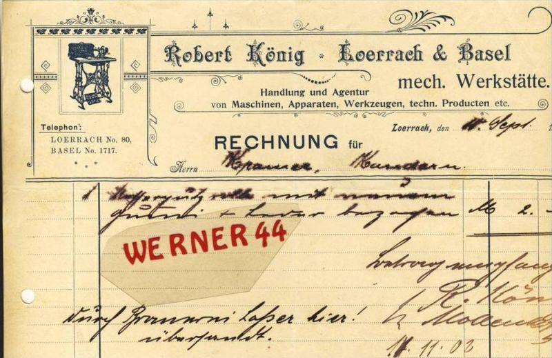 Loerrach & Basel v. 1902  Robert König, Maschinen,Apparaten,Werkzeuge --siehe Foto !!  (081)