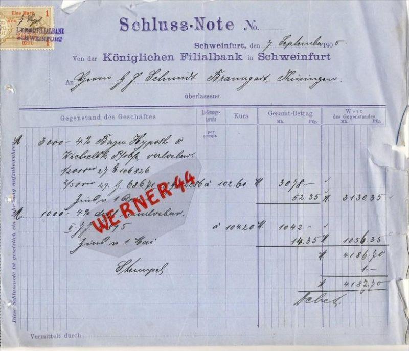 Schweinfurt v. 1905  Königlichen Filialbank , Schluss Note -- siehe Foto !!  (074)