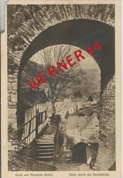 Gruss a. Montjoie v. 1927   Blick durch die Eselsbrücke  --  siehe Foto !!   (36456)