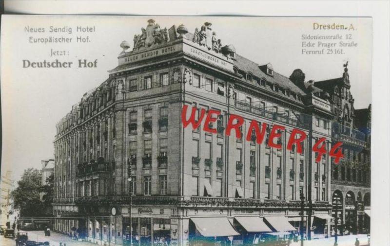 Dresden v. 1907   Hotel Europäischer Hof jetzt Deutscher Hof & Hotel Sendig  ---  siehe Foto !!   (28510)