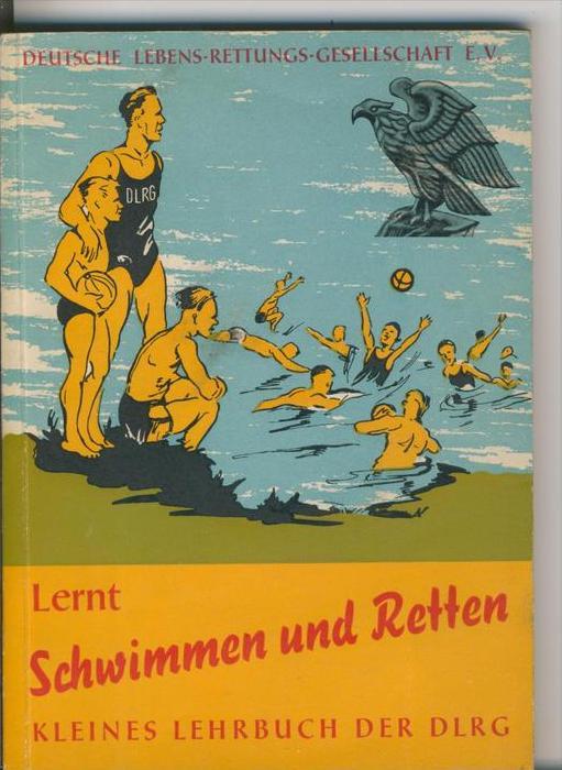 DLRG v. 1961  Lernt Schwimmen und Retten  - siehe Foto !!   (25457)