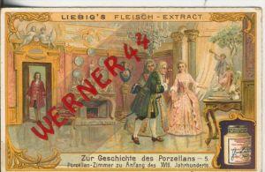 Liebig`s - Geschichte des Porzellans -- Porzellan Zimmer im 18. Jahrhundert -- Sammelbild   (11)