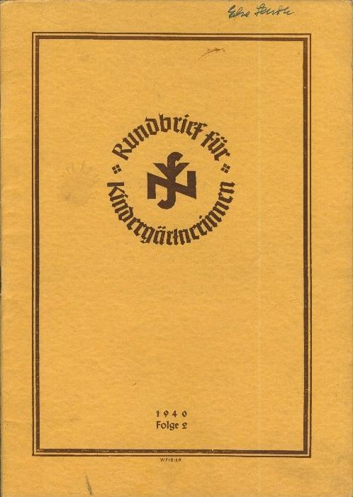 Rundbrief für Kindergärtnerinnen v. 1940   Heft 2  - siehe Foto !!  (ohne) 0