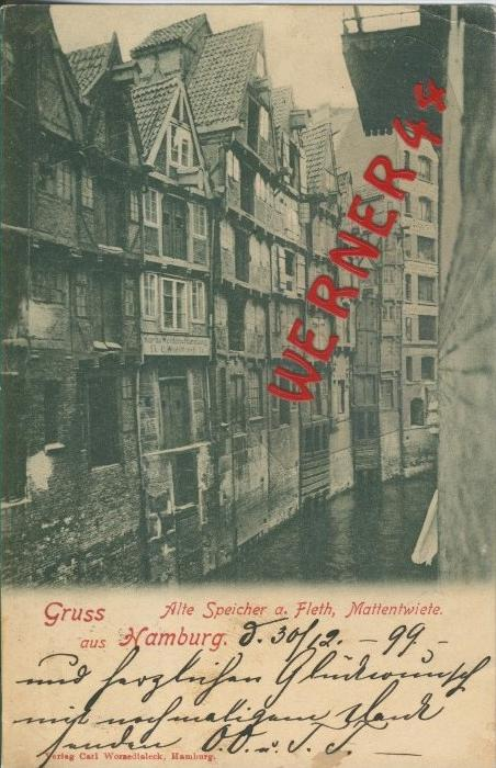 Gruss aus Hamburg v. 1899  Alte Speicher a. Fleth,Mattenwiete   ()  --  siehe Foto !!  (29438) 0