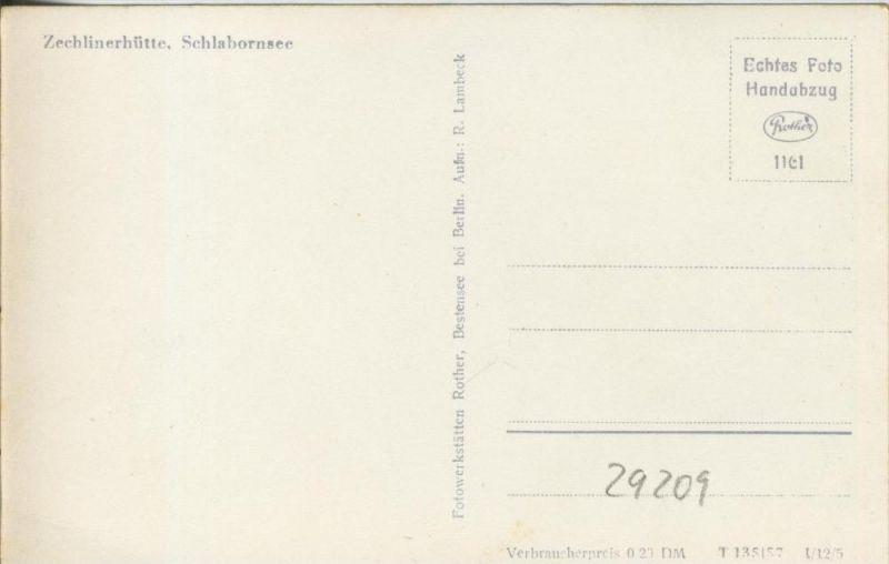 Zechlinerhütte v. 1957  Schlahornsee mit Teil Siedlung --  siehe Foto !!  (29209) 1