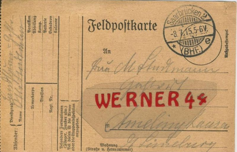 Saarbrücken--- Feldpoststempel mit Bataillons-Anschrift -- 1. Weltkrieg  (Feldpostkarte) --  siehe Foto !!  (42)