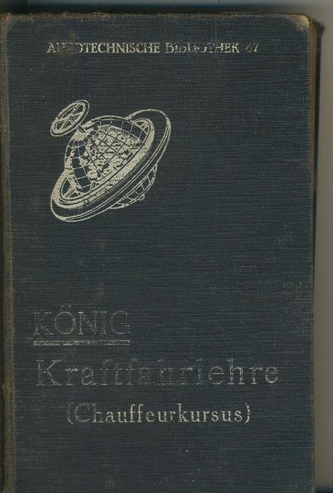 König v. 1930 Kraftfahrlehre (Chauffeurkursus)   (31299-08)