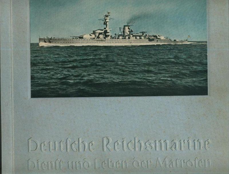 Deutsche Reichsmarine v. 1934  Dienst und Leben der Matrosen  --- Sammelbilderbuch   (31299-20)