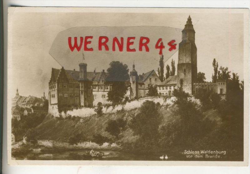 Waldenburg v. 1931  Schloß Waldenburg vor dem Brande   (31677)