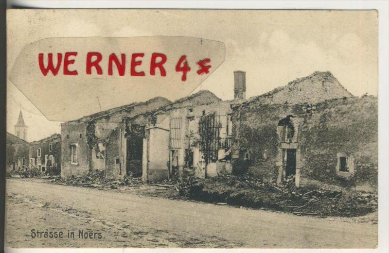 Noers v. 1915  Zerstörte Strasse inn Noers  (33631)