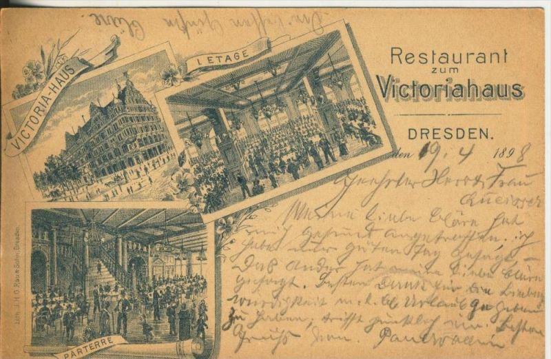 Dresden v. 1898  Restaurant zum Victoriahaus  (45331)