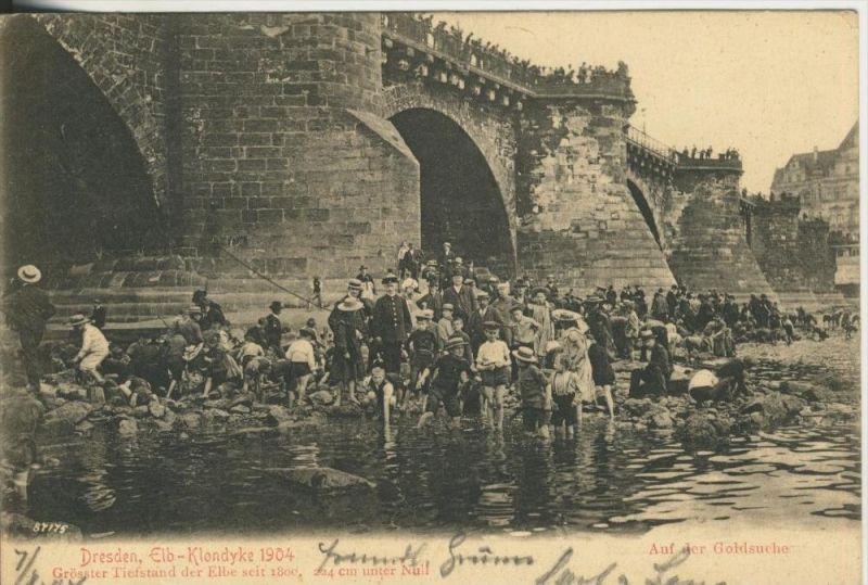 Dresden v. 1904  Elb-Kondyke --Größter Tiefstand der Elbe seit 1800, 224 cm unter Null--AUF DER GOLDSUCHE  (45358)