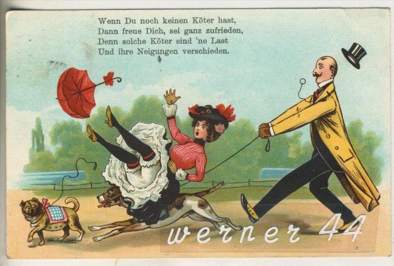 Wenn du noch keinen Köter hast.....v.1902 (45630)