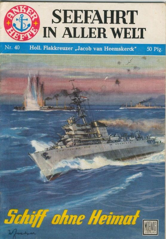 Anker Hefte,Seefahrt in aller Welt v. 1956 Foto`s-Holl. Flakkreure