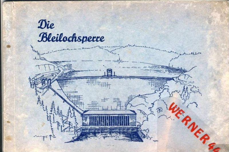 Die Bleilochsperre v. 1930-32 siehe beschreibung und Fotos !!  (1062)