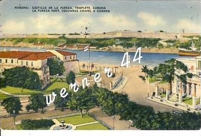 Habana / Republica de Cuba v. 1947 Castillo de la Fuerza Templete -  siehe Foto !!   (26687)