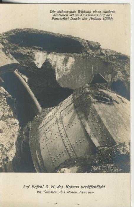 Lüttich v. 1915  Wirkung eines einzigen deutsche 42cm Geschosses auf das Panzerfort Louch d . Festung Lüttich (45549-SH)