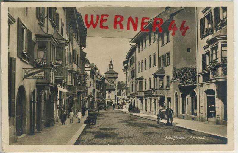 Schaffhausen v. 1934  Die Vorstadt mit Geschäfte,Gasthof,Postbote  (47794)