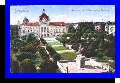 Strassburg v.1915 Kaiserplatz mit (3688)