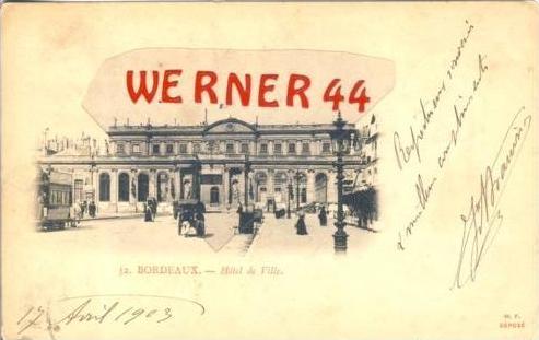 Bordeaux v. 1903 Hotel de Ville & Strassenbahn gezogen vom Pferd (27403)