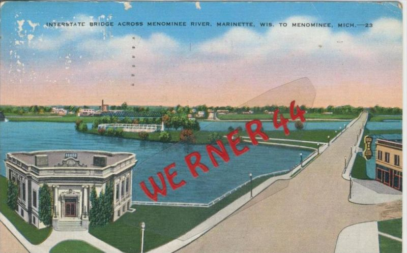Menominee v. 1941   Bridge Across Menominee River  --  siehe Foto !!   (36440)