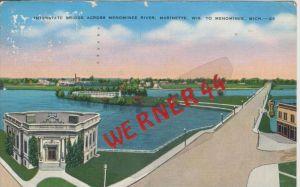 Menominee v. 1941   Bridge Across Menominee River  --  siehe Foto !!   (36440)