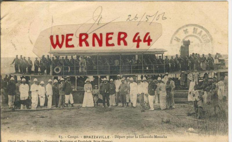Brazzaville v. 1906   Depart pour la Likouala Mossaka   --  siehe Foto !!   (36443)