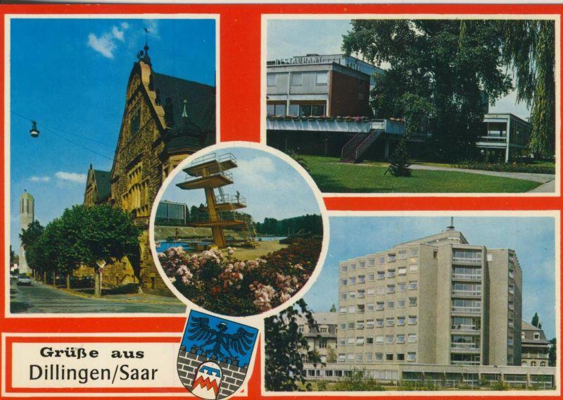 Grüße aus Dillingen / Saar v. 1978  3 Stadt-Ansichten (56387)