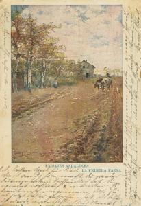 Paisajes Andaluces v. 1904  La Primera Faena  (56929)