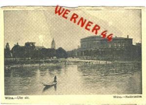 Wilna v. 1918  Uferstrasse  (27546)