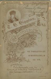Fotokarte,T.H.Higgins,42 Twelfth Street,Wheeling W.VA.,von 1889  (53981-137)