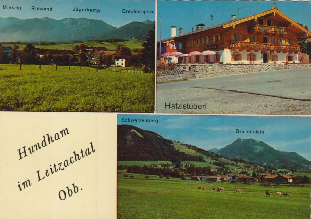 Hundham im Leitzachtal v. 1968  3 Ansichten u.a. Hatzlstüberl  (56861) 0