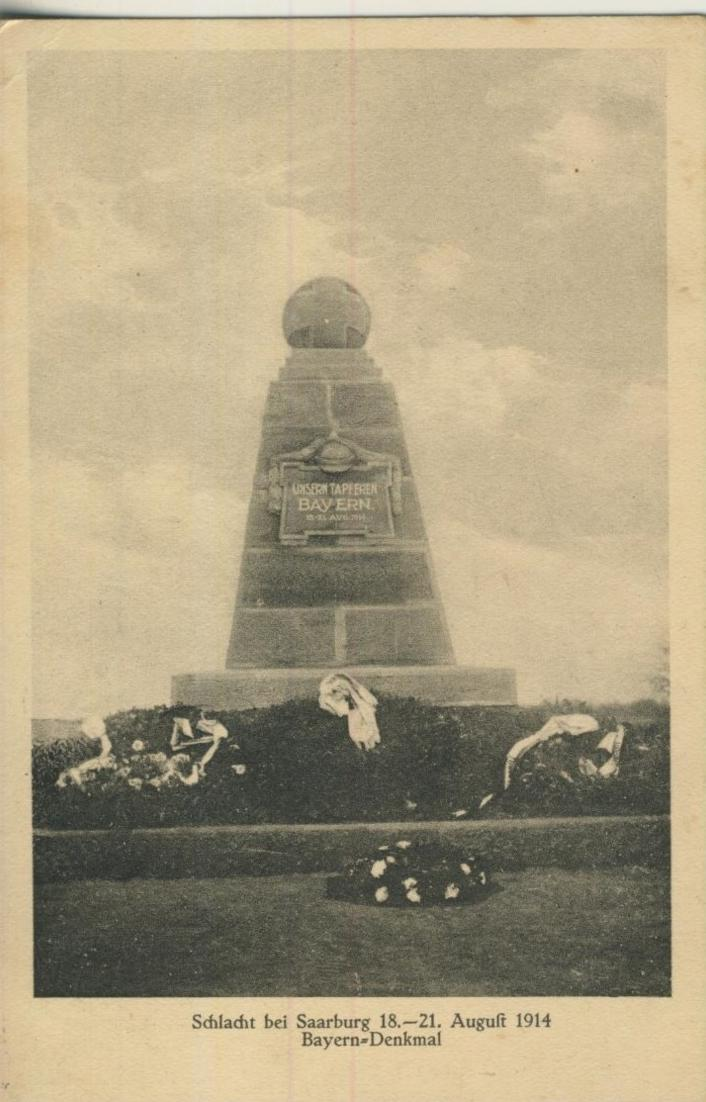 Saarburg v. 1917  Schlacht bei Saarburg -- Bayern Denkmal  (57699-10) 0
