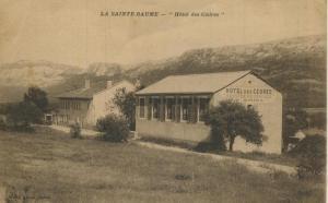 La Sainte Baume v. 1918  Hotel des Cedres  (57799-16)