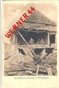 Wittelsheim v. 1916  Zerschossenes Gebäude  (23905)