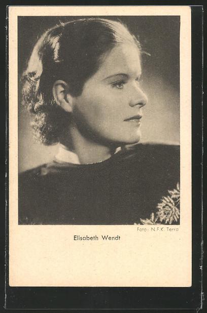 AK Schauspielerin Elisabeth Wendt im Halbprofil 0