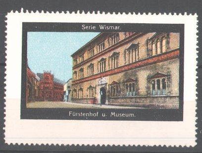 Reklamemarke Serie: Wismar, Fürstenhof und Museum
