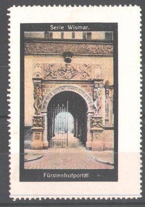 Reklamemarke Serie: Wismar, Fürstenhofportal