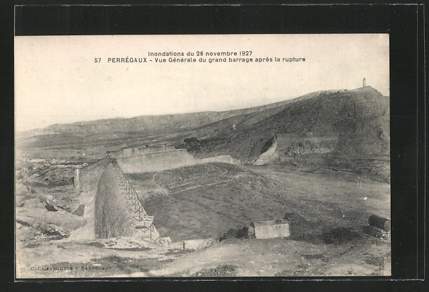 AK Perregaux, Vue generale du grand barrage apres la rupture, nach dem Hochwasser 0