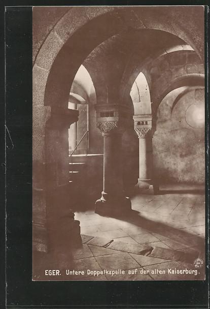AK Eger, Untere Doppelkapelle auf der alten Kaiserburg