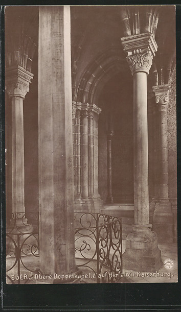 AK Eger, Untere Doppelkapelle auf der alten Kaiserburg 0