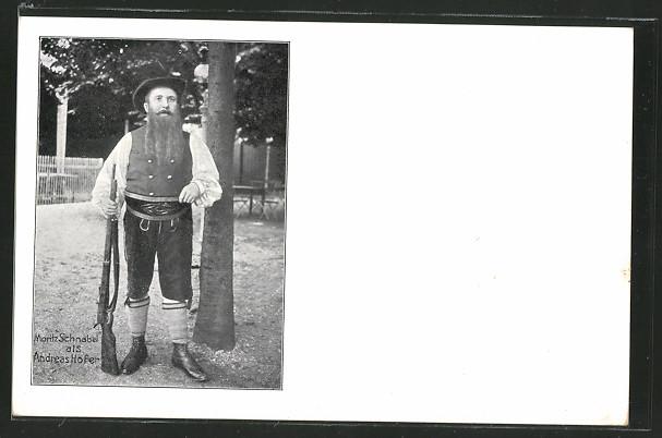 AK Theaterschauspieler Moritz Schnabel als Andreas Hofer mit Gewehr 0