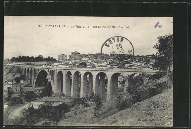 AK Constantine, La Ville et le Pont en pierre Sidi Rached 0