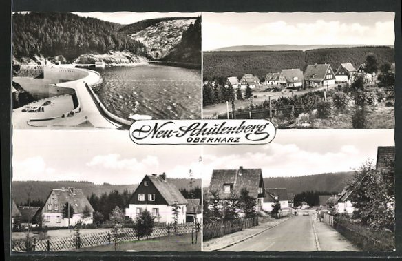 AK Neu-Schulenberg, Talsperre, Hauptstrasse und Blick auf die Umgebung 0