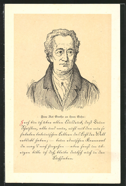 AK Portrait des Dichters Johann W. Goethe, Frau Rat Goethe an ihren Sohn 0