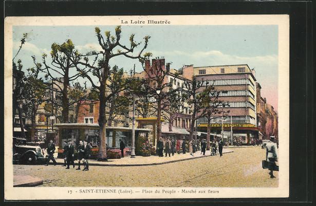 AK Saint-Etienne, Place du Peuple - Marche aux fleurs 0